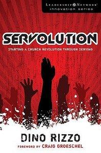 Servolution (Leadership Network Innovation Series)