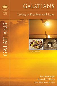Galatians (Bringing The Bible To Life Series)