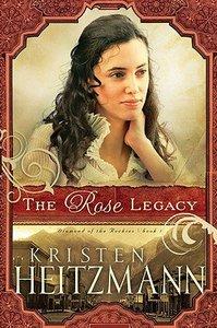 Dotn #01: The Rose Legacy (#01 in Diamond Of The Rockies Series)