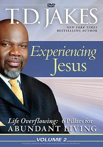 Experiencing Jesus (#02 in Life Overflowing Series)