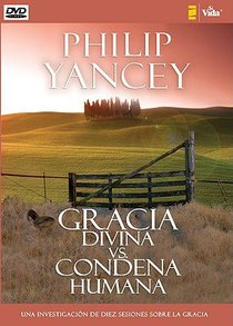 Gracia Divina Vs. Condena Humana (Whats So Amazing About Grace?)