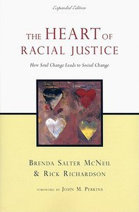 The Heart of Racial Justice (Expanded Edition)