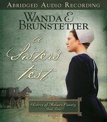 Sisters Test, a 3cds (Abridged) (#02 in Sisters Of Holmes County Series)