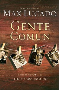 Gente Comun (Cast Of Characters)