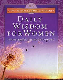 365 One-Minute Meditations: Daily Wisdom For Women