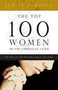 The Top 100 Women of the Christian Faith