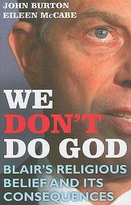 We Dont Do God