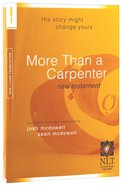 NLT More Than a Carpenter New Testament
