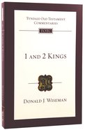 1&2 Kings (Re-Formatted) (Tyndale Old Testament Commentary Re-issued/revised Series)