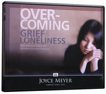 Overcoming Grief and Loneliness (2 Cds)