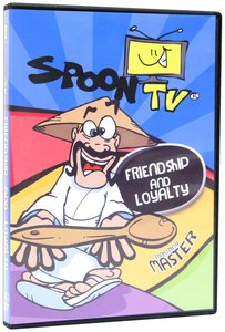 Friendship and Loyalty (Spoon Tv Series)