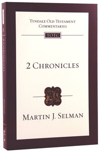 2 Chronicles (Re-Formatted) (Tyndale Old Testament Commentary Re-issued/revised Series)