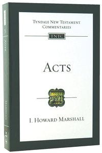Acts (Re-Formatted) (Tyndale New Testament Commentary Re-issued/revised Series)
