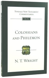 Colossians & Philemon (Re-Formatted) (Tyndale New Testament Commentary Re-issued/revised Series)
