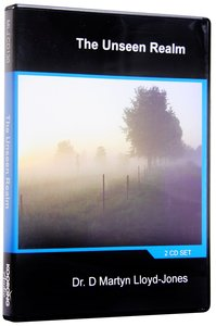 The Unseen Realm (2 CD Set) (#130 in Martyn Lloyd-jones Sermons On Cd Series)