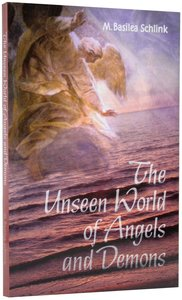 The Unseen World of Angels and Demons