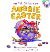 Fair Dinkum Aussie Easter (Bonus Cd)