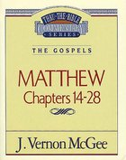 Thru the Bible NT #35: Matthew (Volume 2) (#35 in Thru The Bible New Testament Series)