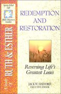 Sflb #04: Redemption & Restoration (Spirit Filled Life Bible Discovery) (Ruth/Esther) (#04 in Spirit-filled Life Bible Discovery Guide Series)