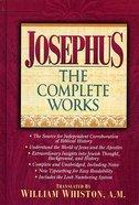 Josephus, the Complete Works (Super Value Edition Series)