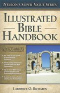 Illustrated Bible Handbook (Nelsons Super Value Series)