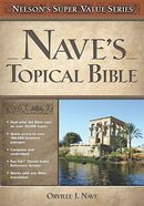 Naves Topical Bible (Nelsons Super Value Series)
