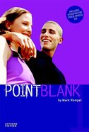 Extreme Fiction #01: Point Blank (#01 in Extreme For Jesus Series)