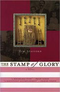 Stamp of Glory (#01 in River Of Freedom Series)