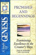 Sflb #01: Promises & Beginnings (Spirit Filled Life Bible Discovery) (Genesis) (#01 in Spirit-filled Life Bible Discovery Guide Series)