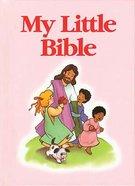 Pink (My Little Bible Series)