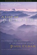 A Life of Prayer (Swindoll Leadership Library Series)