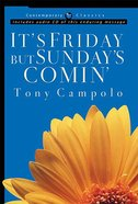 Its Friday But Sundays Comin (Book & CD) (Contemporary Classics Series)