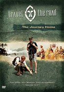 The Journey Home (Travel the Road) (#04 in Travel The Road Series)