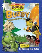Buzby the Misbehaving Bee (Hermie And Friends Series)