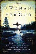 A Woman and Her God (Extraordinary Women Series)