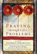 Praying Through Lifes Problems (Extraordinary Women Series)