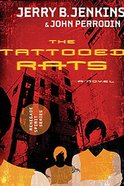 The Tattooed Rats (#01 in Renegade Spirit Series)