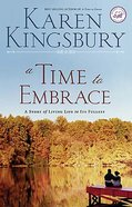 A Wof Fiction: Time to Embrace (Women Of Faith Fiction Series)