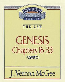 Thru the Bible OT #02: Genesis (Volume 2) (#02 in Thru The Bible Old Testament Series)