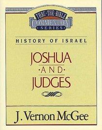 Thru the Bible OT #10: Joshua/Judges (#10 in Thru The Bible Old Testament Series)