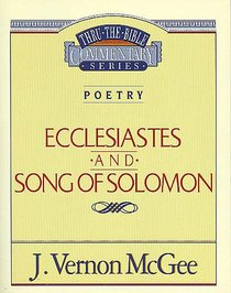 Thru the Bible OT #21: Ecclesiastes/Song of Solomon (#21 in Thru The Bible Old Testament Series)