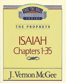 Thru the Bible OT #22: Isaiah (Volume 1) (#22 in Thru The Bible Old Testament Series)