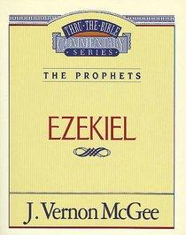 Thru the Bible OT #25: Ezekiel (#25 in Thru The Bible Old Testament Series)