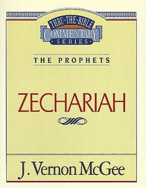 Thru the Bible OT #32: Zechariah (#32 in Thru The Bible Old Testament Series)