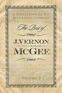 The Best of J Vernon Mcgee (Vol 2)