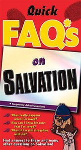 Just the Faqs About Salvation