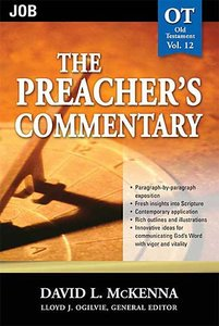 Job (#12 in Preachers Commentary Series)