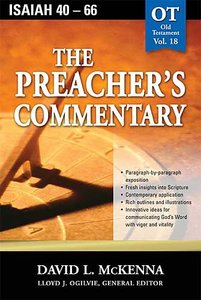 Isaiah 40-66 (#18 in Preachers Commentary Series)