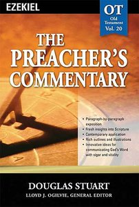 Ezekiel (#20 in Preachers Commentary Series)