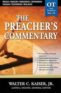 Micah/Nahum/Habakkuk/Zephaniah/Haggai/Zechariah/Malachi (#23 in Preachers Commentary Series)